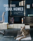 Cool Dogs, Cool Homes - eBook