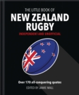 The Little Book of New Zealand Rugby : Told in their own words - Book