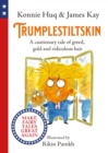 Trumplestiltskin : A cautionary tale of greed, gold and ridiculous hair - eBook