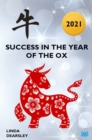 Success in the Year of the Ox [2021] - Book