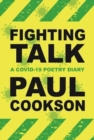 Fighting Talk : A COVID-19 Poetry Diary - Book