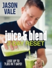 Juice & Blend : 7-Day Reset - Book