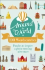 Around the World in 100 Wordsearches : Puzzles to Inspire a Globe-trotting Adventure - Book