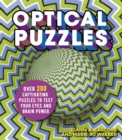 Optical Puzzles : Over 200 Captivating Puzzles to Test Your Eyes and Brain Power - Book