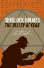 Sherlock Holmes: The Valley of Fear - Book