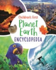 Children's First Planet Earth Encyclopedia - Book