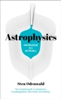 Knowledge in a Nutshell: Astrophysics : The complete guide to astrophysics, including galaxies, dark matter and relativity - eBook