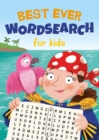 Best Ever Wordsearch for Kids - Book