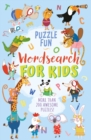 Puzzle Fun: Wordsearch for Kids : More than 200 Awesome Puzzles! - Book