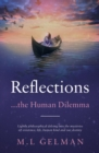 Reflections : ...the Human Dilemma - Book