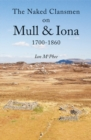 The Naked Clansmen on Mull & Iona 1700 - 1860 - Book
