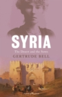 Syria : The Desert and the Sown - Book