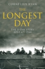 The Longest Day : The D-Day Story, June 6th, 1944 - Book
