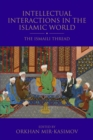 Intellectual Interactions in the Islamic World : The Ismaili Thread - eBook
