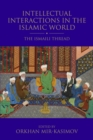 Intellectual Interactions in the Islamic World : The Ismaili Thread - Book