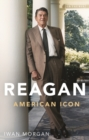 Reagan : American Icon - Book