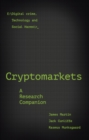 Cryptomarkets : A Research Companion - Book