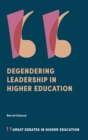 Degendering Leadership in Higher Education - Book