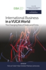 International Business in a VUCA World : The Changing Role of States and Firms - Book