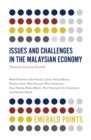 Issues and Challenges in the Malaysian Economy : Towards Inclusive Growth - Book
