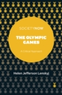 The Olympic Games : A Critical Approach - Book