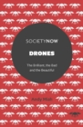 Drones : The Brilliant, the Bad and the Beautiful - Book