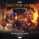 Doctor Who: The Monthly Adventures #274 The Blazing Hour - Book