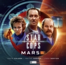 Star Cops: Mars Part 1 - Book