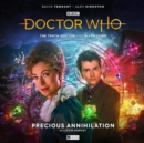The Tenth Doctor Adventures: The Tenth Doctor and River Song - Precious Annihilation - Book