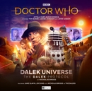 Doctor Who The Fourth Doctor Adventures: Dalek Universe - The Dalek Protocol - Book