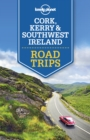 Lonely Planet Cork, Kerry & Southwest Ireland Road Trips - eBook