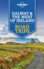 Lonely Planet Galway & the West of Ireland Road Trips - eBook