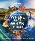 Lonely Planet's Where To Go When Europe - Book