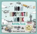 How Airports Work Activity Book - Book