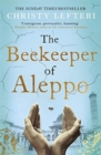 The Beekeeper of Aleppo : The Sunday Times Bestseller and Richard & Judy Book Club Pick - Book