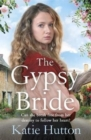 The Gypsy Bride : An emotional cross-cultural family saga - Book
