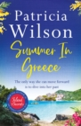Summer in Greece : Escape to paradise with this romantic story filled with secrets