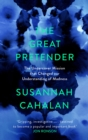 The Great Pretender : The Undercover Mission that Changed our Understanding of Madness - Book