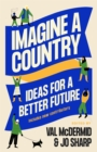 Imagine A Country : Ideas for a Better Future - eBook
