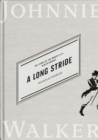 A Long Stride : The Story of the World's No. 1 Scotch Whisky - eBook
