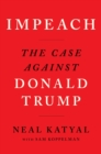 Impeach : The Case Against Donald Trump - Book