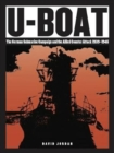 U-Boat : The German Submarine Campaign and the Allied Counter Attack 1939-1945 - Book