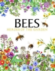 Bees : Heroes of the Garden - Book