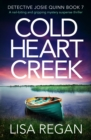 Cold Heart Creek : A nail-biting and gripping mystery suspense thriller - eBook