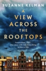 A View Across the Rooftops : An epic, heart-wrenching and gripping World War Two historical novel - eBook