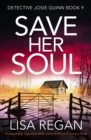 Save Her Soul : An absolutely unputdownable crime thriller and mystery novel - eBook
