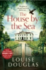 The House by the Sea : A chilling, unforgettable read from the Richard & Judy bestseller - eBook
