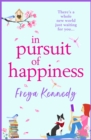In Pursuit of Happiness : The perfect uplifting romantic read for 2021