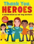 Thank You, Heroes : A celebration of our key workers - Book