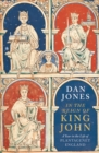 In the Reign of King John : A Year in the Life of Plantagenet England - Book